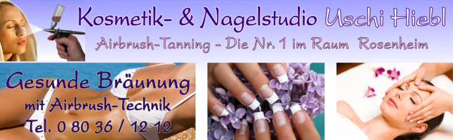 Kosmetik- u. Nagelstudio Beauty & Wellness Uschi HIebl in Stephanskirchen, Bayern